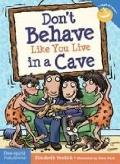 Don't Behave Like You Live in a Cave (Laugh And Learn)
