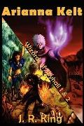 Wizards of Skyhall Omnibus : (Arianna Kelt and the Wizards of Skyhall, Arianna Kelt and the ...