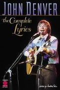 John Denver The Complete Lyrics