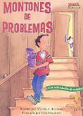 Montones De Problemas/Stacks of Trouble