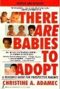There Are Babies to Adopt