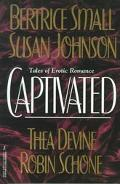 Captivated - Bertrice Small - Paperback