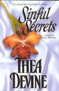 Sinful Secrets: A Novel of Erotic Romance - Thea Devine - Paperback