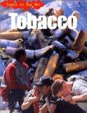 Tobacco (Learn to Say No!)
