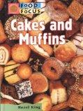 Cakes and Muffins (Food in Focus)