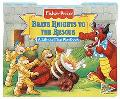 Brave Knights to the Rescue: A Lift-the-Flap Playbook - Reader's Digest Association, Inc. - Board Book