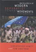 Encyclopedia of Modern Separatist Movements - Christopher Hewitt - Library Binding