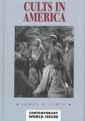 Cults in America: A Reference Handbook - James R. Lewis - Hardcover