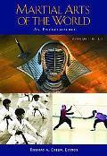 Martial Arts of the World An Encyclopedia