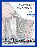 Masters of Traditional Arts A Biographical Dictionary