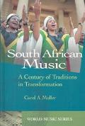 South African Music A Century of Traditions in Transformation
