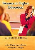 Women in Higher Education An Encyclopedia