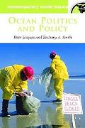 Ocean Politics and Policy A Reference Handbook