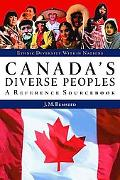 Canada's Diverse Peoples A Reference Sourcebook