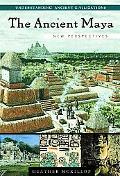 Ancient Maya New Perspectives