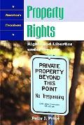 Property Rights Rights and Liberties Under the Law