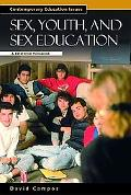 Sex, Youth and Sex Education A Reference Handbook