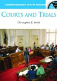 Courts and Trials: A Reference Handbook (Contemporary World Issues)