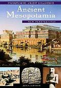 Ancient Mesopotamia New Perspectives