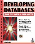 Developing Databases for the Web and Intranets - John Rodley - Paperback - BK&CD-ROM