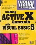 Creating Active X Controls with Visual Basic 5 - Al Williams - Mass Market Paperback