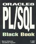 Oracle 8 PL/SQL Black Book: The Oracle 8 Professional's Guide to PL/SQL Language Concepts