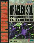 High Performance Oracle 8 SQL Programming and Tuning