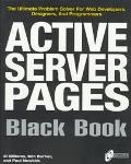 Active Server Pages Black Book: The Professional's Guide to Developing Dynamic, Interactive Web