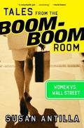Tales from the Boom-Boom Room Women Vs. Wall Street