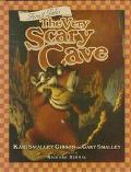 Very Scary Cave: A Story about Building Confidence, Vol. 2 - Kari Smalley Gibson - Hardcover