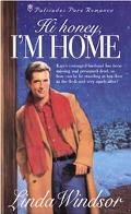 Hi Honey, I'm Home - Linda Windsor - Paperback