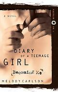 Diary Of A Teenage Girl Becoming Me