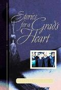 Stories for a Grad's Heart