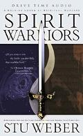 Spirit Warriors Strategies for the Battle Christian Men and Women Face Every Day
