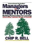 Managers As Mentors Building Partnerships for Learning