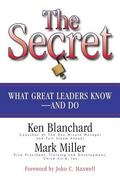 Secret What Great Leaders Know--and Do