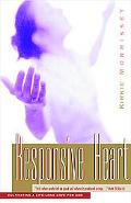 Responsive Heart A Bible Study for Women Based on the Parable of the Sower, Cultivating a Life-Long Love for God