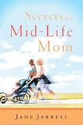 Secrets of a Mid-Life Mom