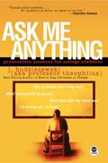 Ask Me Anything Provocative Answers for College Students