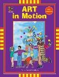 Art in Motion, Grades Preschool - Kindergarten Early Childhood