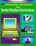 Integrating Technology into the Social Studies Curriculum Intermediate