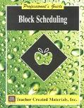 Block Scheduling: Professional Guide