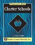 Charter Schools: A Professional's Guide
