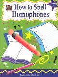 How to Spell Homophones