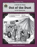 Guide for Using Out of the Dust in the Classroom