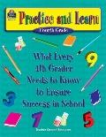 Practice and Learn-Fourth Grade: What Every 4th Grader Needs to Know