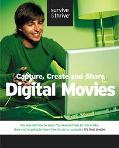 Capture, Create and Share Digital Movies