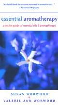 Essential Aromatherapy A Pocket Guide to Essential Oils and Aromatherapy