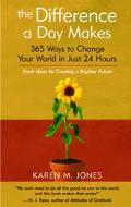 Difference A Day Makes 365 Ways To Change Your World In Just 24 Hours
