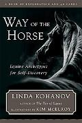 Way of the Horse Equine Archetypes for Self-discovery, a Book of Exploration and 40 Cards